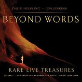 Beyond Words: Rare Live Treasures
