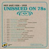 Unissued on 78s, Volume 2: Hot Jazz 1926-1932