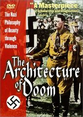 The Architecture of Doom: The Nazi Philsophy of