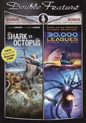 Mega Shark vs. Giant Octopus / 30,000 Leagues