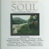 Way Down Deep in My Soul: The Best of Sugar Hill