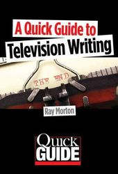 A Quick Guide to Television Writing
