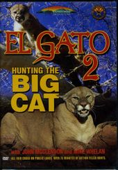 El Gato 2: Hunting The Big Cat