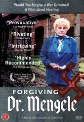 Forgiving Dr. Mengele