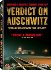 Verdict on Auschwitz: The Frankfurt Auschwitz