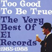 Too Good to Be True: Very Best of 'l Records
