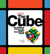 Puzzles: The Cube: The Ultimate Guide to the