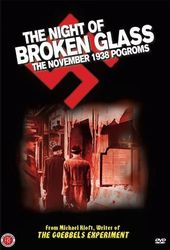 The Night of Broken Glass: The November 1938