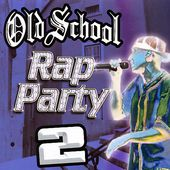Old School Rap Party, Volume 2