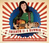 Freedom Is a Hammer: Conservative Folk