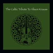 Celtic Tribute to Alison Krauss