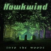 Hawkwind - Into The Woods: Limited Edition Double