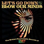 Let's Go Down and Blow Our Minds: The British