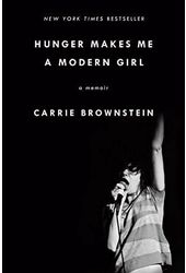 Carrie Brownstein - Hunger Makes Me a Modern