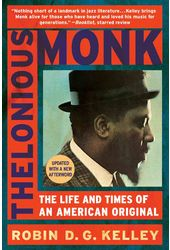 Thelonious Monk - The Life and Times of an
