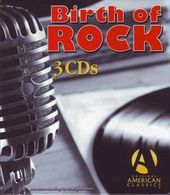 Birth Of Rock (3-CD)