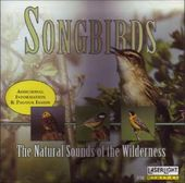 Songbirds: Natural Sounds of The Wilderness