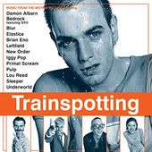Trainspotting (Original Motion Picture