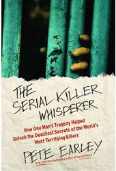 The Serial Killer Whisperer: How One Man's