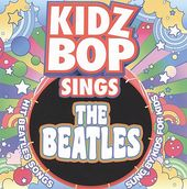 Kidz Bop Sings the Beatles