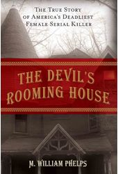 The Devil's Rooming House: The True Story of