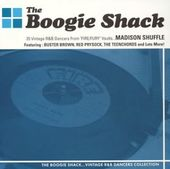 The Boogie Shack Madison Shuffle: 25 Vintage R&B
