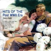 Hits of the Post WWII Era: 1945-1949 (2-CD)