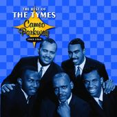 The Best of The Tymes, 1963-1964 (Cameo Parkway)