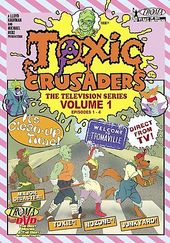 Toxic Crusaders: The Television Series - Volume 1