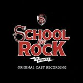 School of Rock: The Musical (Original Broadway