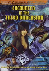 IMAX - Encounter in the Third Dimension