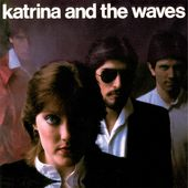 Katrina & the Waves 2 [Bonus Tracks]