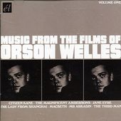 Music From the Films of Orson Welles, Volume 1