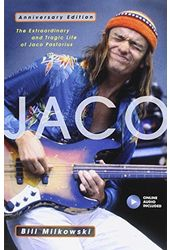 Jaco Pastorius - Jaco: The Extraordinary And