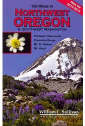 100 Hikes in Northwest Oregon & Southwest
