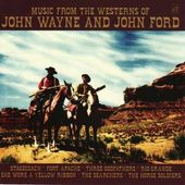 Music From The Westerns of John Wayne and John