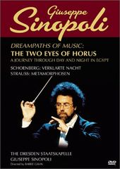 Guiseppe Sinopoli - Dreampaths of Music: The Two