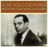 I Love You, Cole Porter: The Pop Side of the