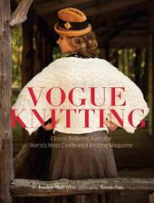 Vogue Knitting: Classic Patterns from the World's