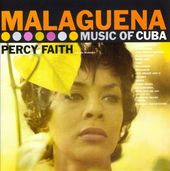 Malaguena: The Music of Cuba / Kismet [Music from