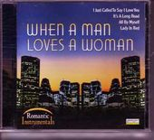 When A Man Loves A Woman: Romantic Instrumentals