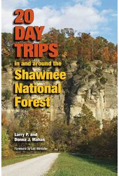 20 Day Trips in and Around the Shawnee National