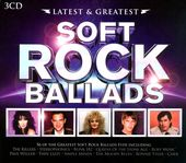 Latest & Greatest: Soft Rock Ballads (3-CD)
