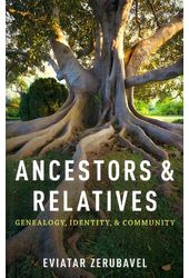 Ancestors and Relatives: Genealogy, Identity, and