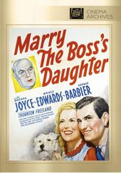Marry The Boss's Daughter