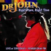 Right Place, Right Time: Live at Tipitina's