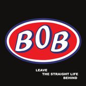 Leave the Straight Life Behind (2-CD)