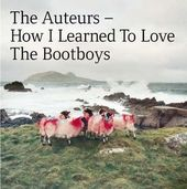 How I Learned to Love the Bootboys (2-CD)