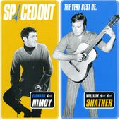 Spaced Out: The Best of Leonard Nimoy and William