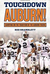 Football - Touchdown Auburn: Carrying on the